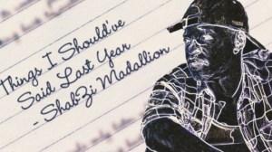 ShabZi Madallion - What Are They Saying ft. Erick Rush